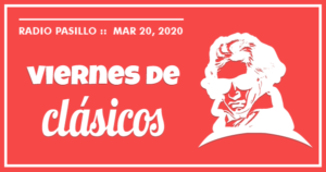 Viernes De Clásicos Marzo 20, 2020