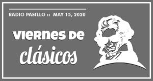 Viernes de Clasicos Mayo 15