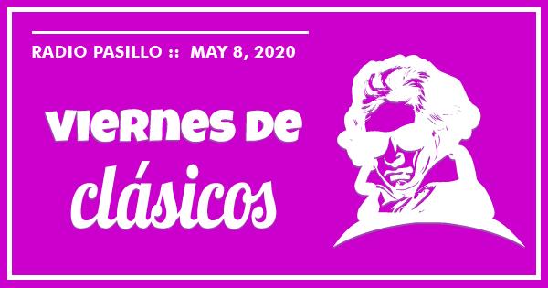 Viernes de Clásicos, Mayo 8